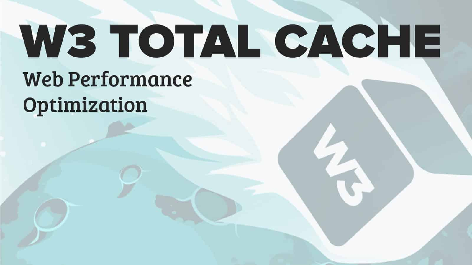 W3 Total Cache Configuration – Guide
